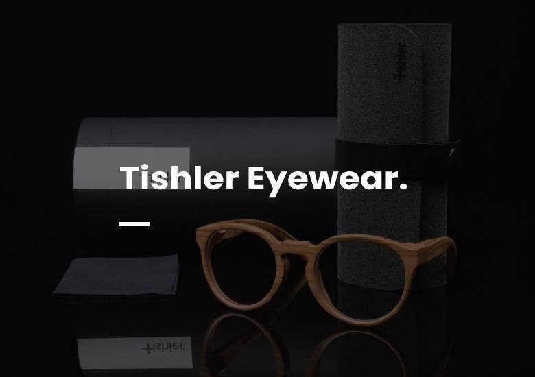 Tishler Eyewear